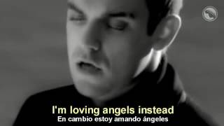 Robbie Williams - Angels - Subtitulado Español & Inglés