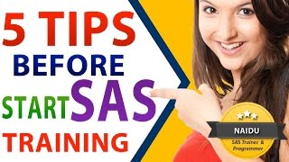 5 TIPS Before You  START SAS Training - EXCLUSIVELY for SAS BEGINNERS