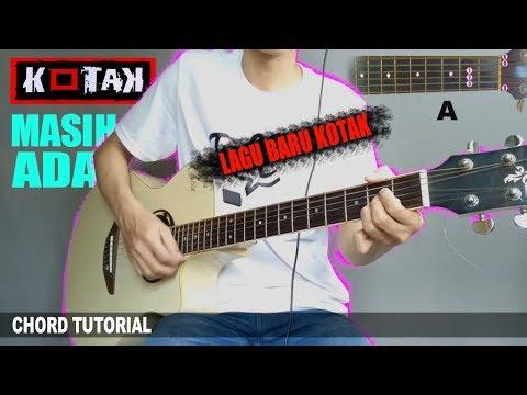 Chord Gitar | Kotak Masih Ada (Tutorial)