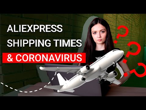 AliExpress Shipping Times Changed Because Of Coronavirus: What's up for dropshipping? thumbnail