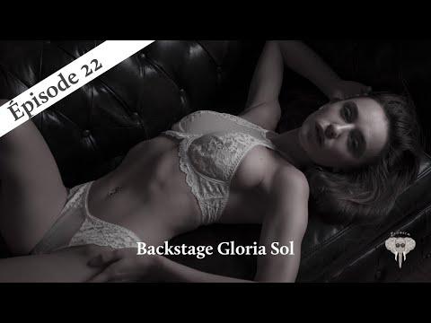 Episode 22 : Backstage shooting Gloria Sol