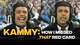 Chris Kamara explains how he missed that red card on Soccer Saturday