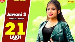 Jawani 2 Ruchika Jangid Free MP3 Song Download 320 Kbps