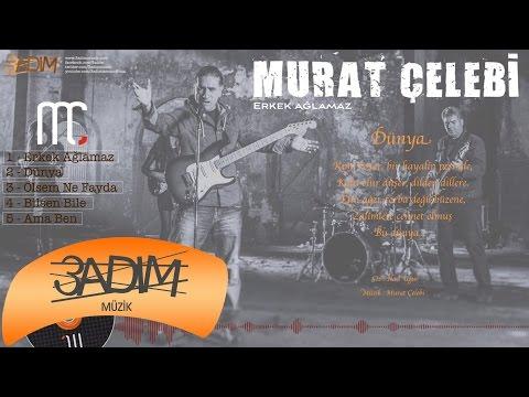 Murat Çelebi - Dünya ( Official Lyric Video )