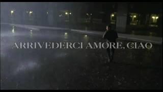 Arrivederci Amore Ciao trailer ita