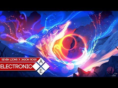 Seven Lions & Jason Ross - Ocean (Feat. Jonathan Mendelsohn) | Electronic