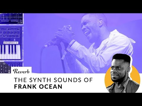 The Synth Sounds Of Frank Ocean | Reverb