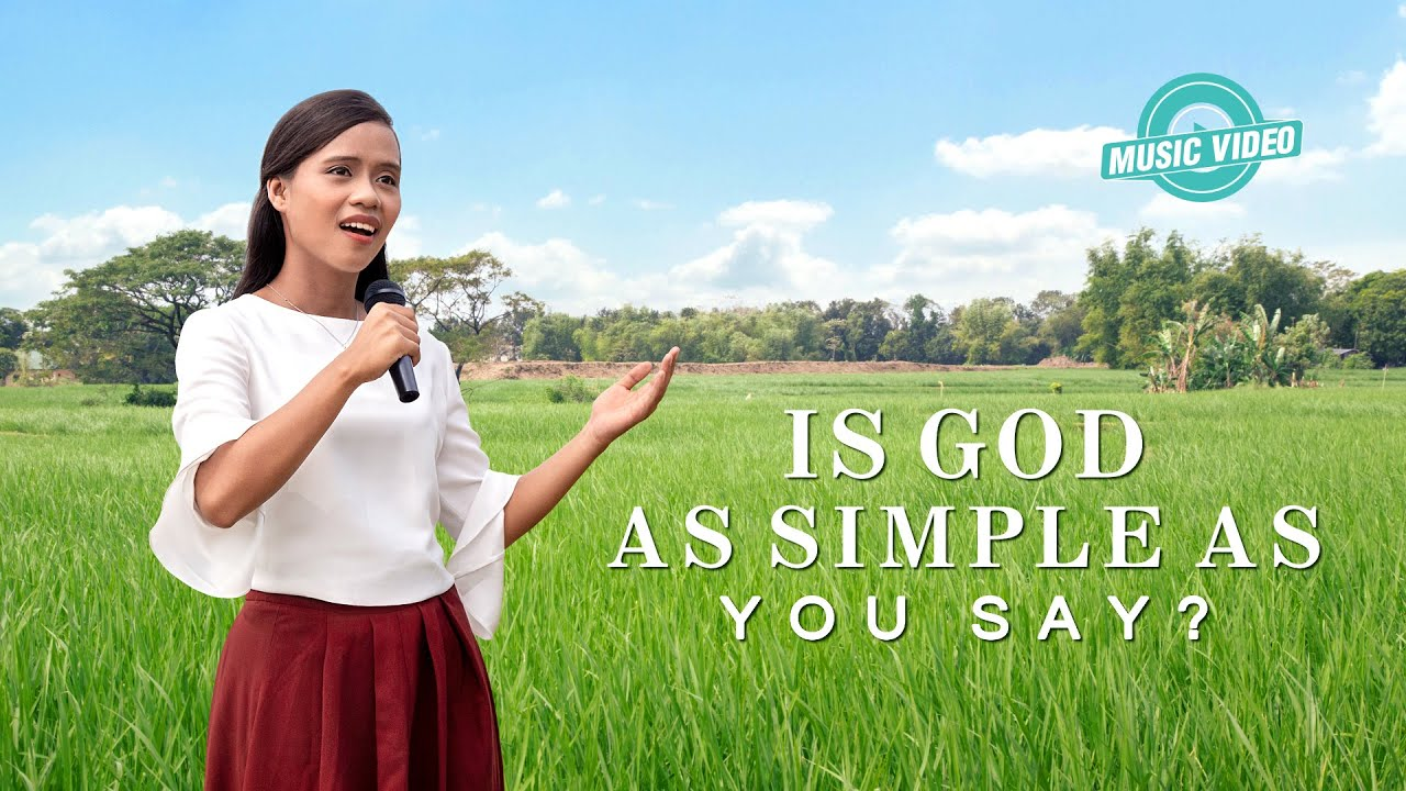 "2021 English Christian Song | ""Is God As Simple As You Say?"""