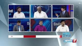 Kelvi Neram 18-04-2016 | News7 Tamil