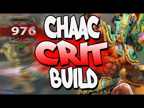 Smite: Crit Damage Chaac Build - ALL THAT CHUCK DADDY DAMAGE!