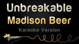 Madison Beer - Unbreakable (Karaoke Version)