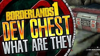 Borderlands | Developer Chests What Are They