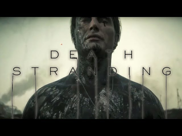 Death Stranding - Official Gameplay Release Date Trailer
