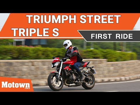 Triumph Street Triple S First Ride