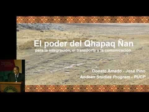 Inka Road Symposium 18 - The Power of the Qhapaq Ñan ...