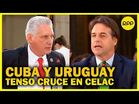 Presidentes de Cuba y de Uruguay protagonizan tenso cruce en cumbre de la CELAC