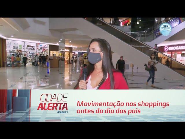 Movimentação nos shoppings antes do dia dos pais