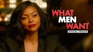 What Men Want 2019  Official Trailer  Paramount Pi
