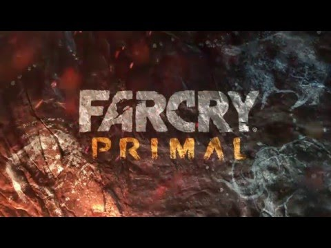 Far Cry Primal – Официальный трейлер