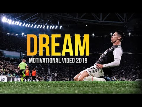 """""""Dream - This Is Football"""" Motivational Video 2019"""