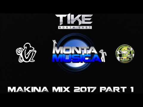 Makina Mix 2017 Part 1