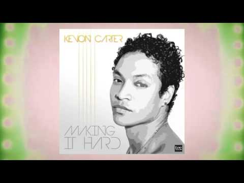 Kevon Carter - Making It Hard | 2016 Music Release