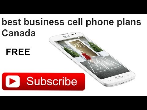 Best Business Cell Phone Plans Canada How To Choose A Plan
