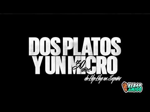 DOCUMENTAL HIP HOP ESPAÑOL - Dos platos y un micro 30 años de hip hop