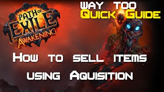 Path of Exile - How to set up a shop in under 1 minute! (Using Acquisition) - Way too quick guide thumbnail