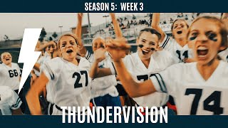 Westlake High School | Thundervision | Season 5 Week 3