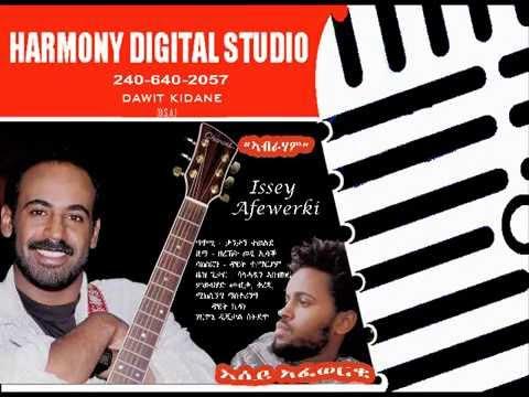 New Eritrean Music Issey Afewerki