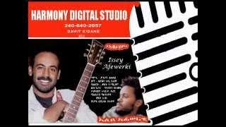 new eritrean music issey afewerki abraham ኣብራሃም 2015