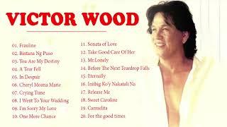 Victor Wood Greatest Hits Full Album - Victor Wood Medley Songs