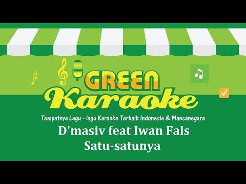 D'masiv feat Iwan Fals - Satu-satunya (Karaoke)
