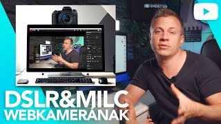 ►DSLR & MILC webkamerának / Online oktatás profi minőségben / byKeresztes