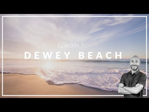 Episode 1: Dewey Beach | Southern Delaware Selections
