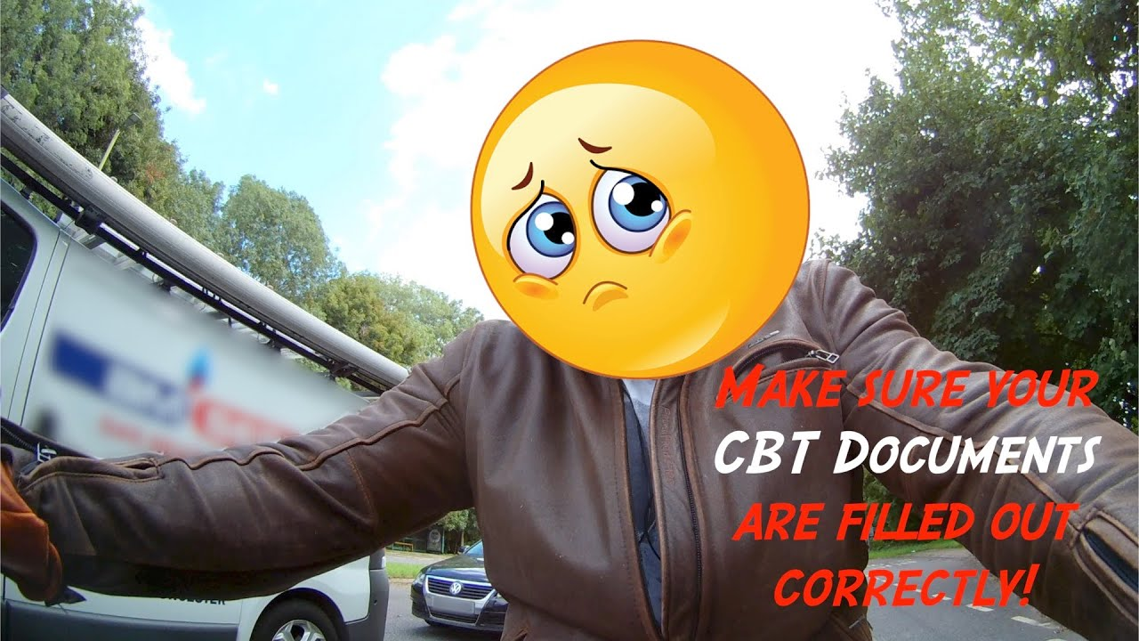 Make sure your CBT documents are completed correctly.
