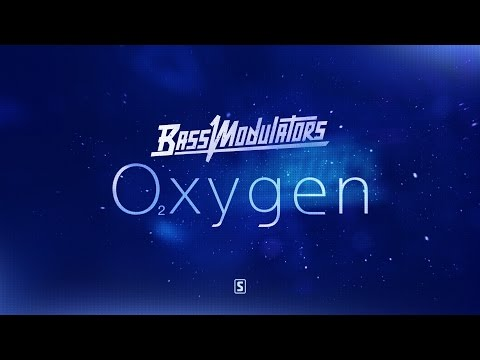 Bass Modulators - Oxygen