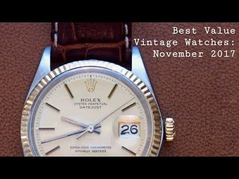 Best Value Vintage Watches: November 2017
