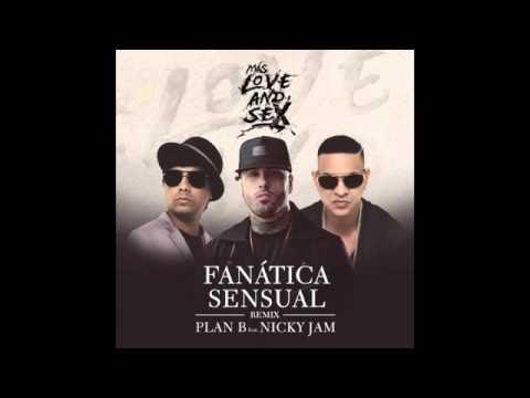Download MP3 Plan B Feat Nicky Jam  Fanatica Sensual REMIX