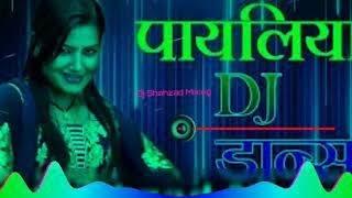 Payaliya Bajni Lado Piya DJ SUMIT JHANSI  DJ SKJ JHANSI