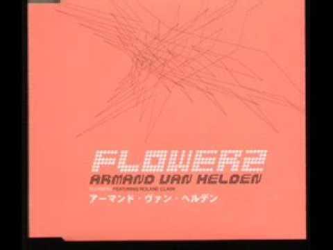 """Armand Van Helden - """"FLOWERZ"""" (w / lyrics)"""