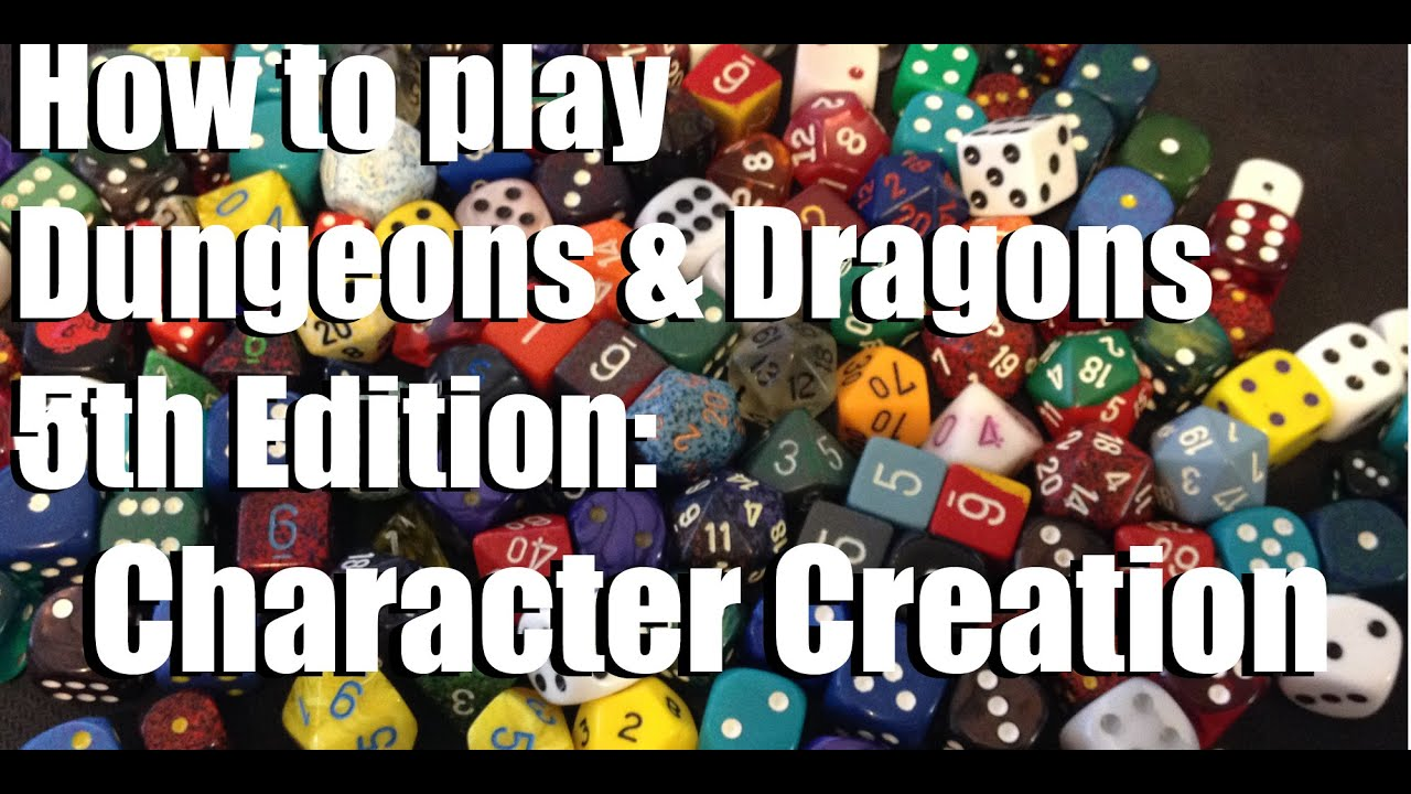 how to play dungeons and dragons 5th edition character creation