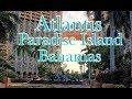Atlantis Resort | Paradise Island, Bahamas February 2018