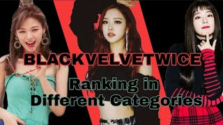 BLACKPINK vs TWICE vs RED VELVET Ranking In Different Categories 2019 (In My Opinion)