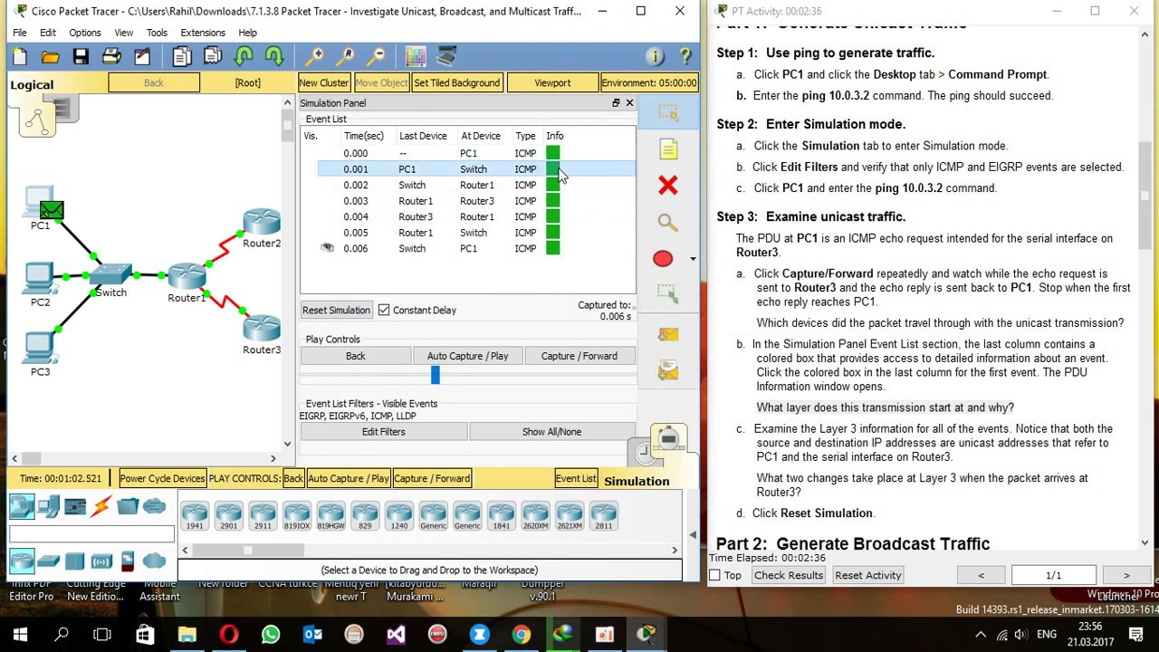 7 1 3 8 Packet Tracer - Investigate Unicast, Broadcast, and Multicast  Traffic