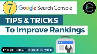 7-Google-Search-Console-Tips-amp-Tricks-To-Improve-Google-Rankings-SPPC-SEO-Tutorial-11