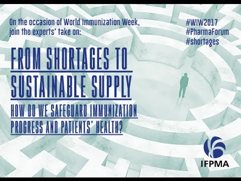 Diffusion en direct de ifpma Geneva Pharma Forum on medicines and vaccines shortages 28 April 2017