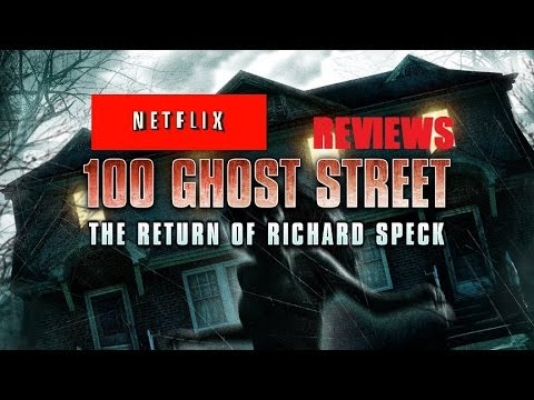 NETFLIX REVIEWS EP. 1: 100 Ghost Street: The Return of Richard Speck - Movie Review