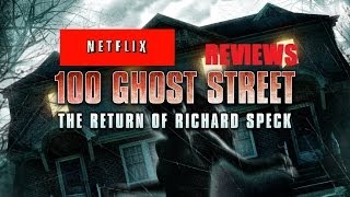 NETFLIX REVIEWS EP. 1 - 100 Ghost Street: The Return of Richard Speck
